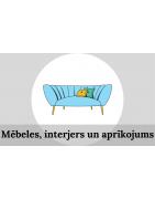 Mēbeles, interjers un aprīkojums