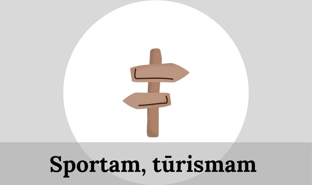Sportam, tūrismam